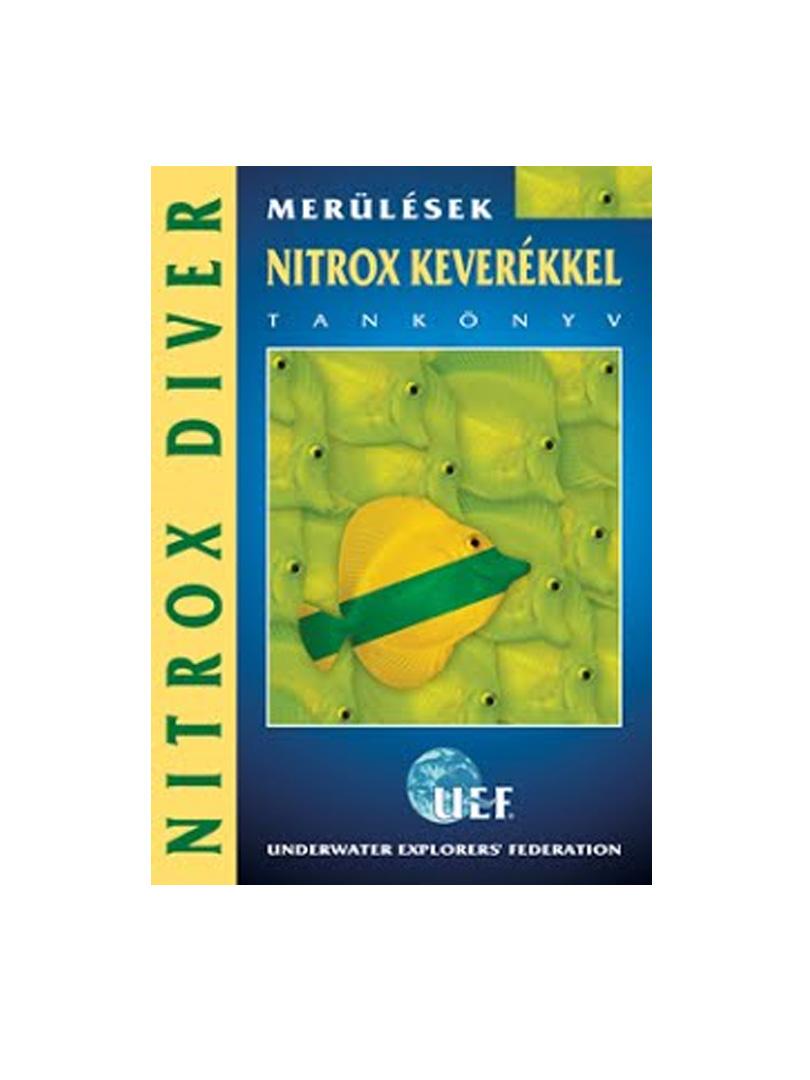UEF - Merülések nitrox keverékkel